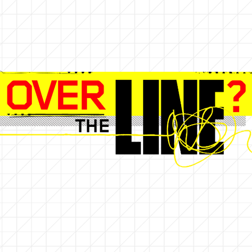 Over The Line?